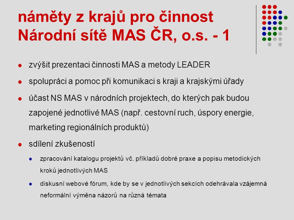 náměty z krajů pro činnost Národní sítě MAS ČR, o.s.