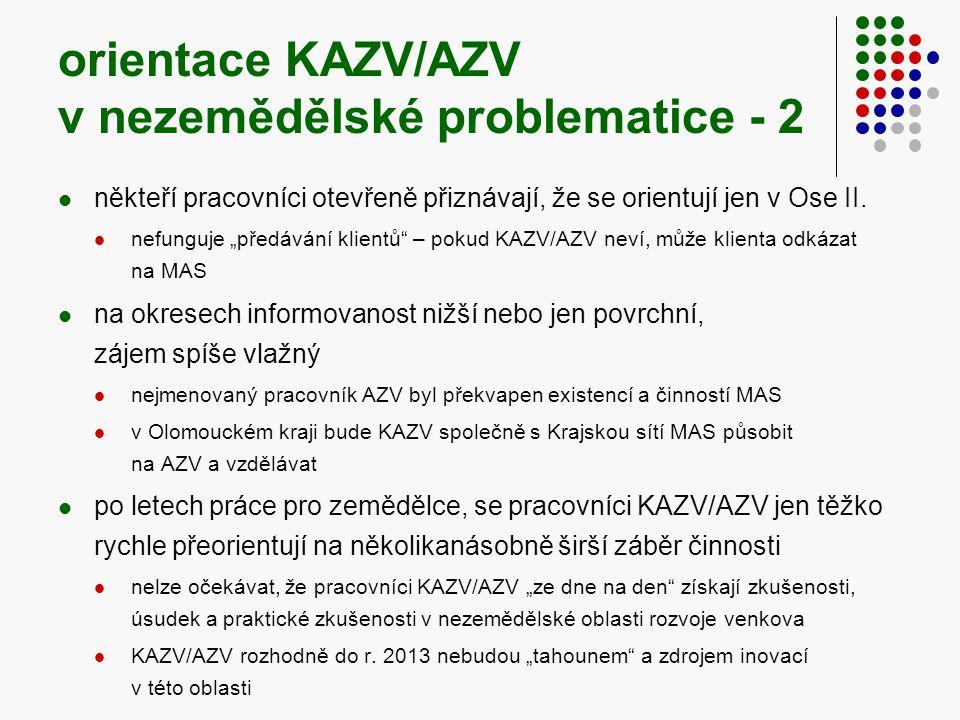 orientace KAZV/AZV v nezemědělské problematice - 2  někteří pracovníci otevřeně přiznávají, že se orientují jen v Ose II.