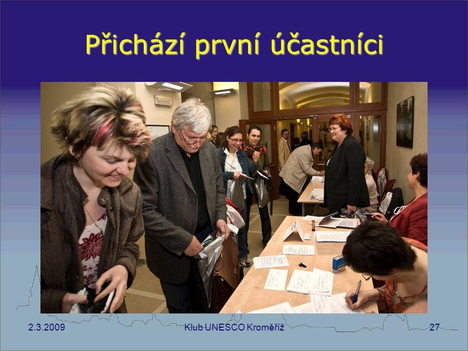 2.3.2009Klub UNESCO Kroměříž27 Přichází první účastníci