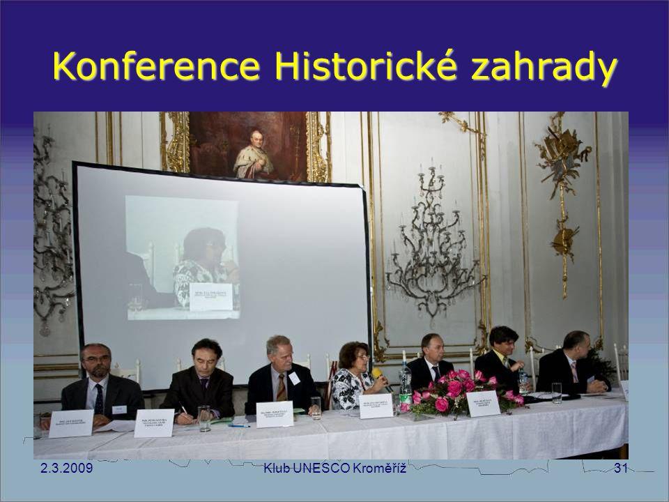 2.3.2009Klub UNESCO Kroměříž31 Konference Historické zahrady