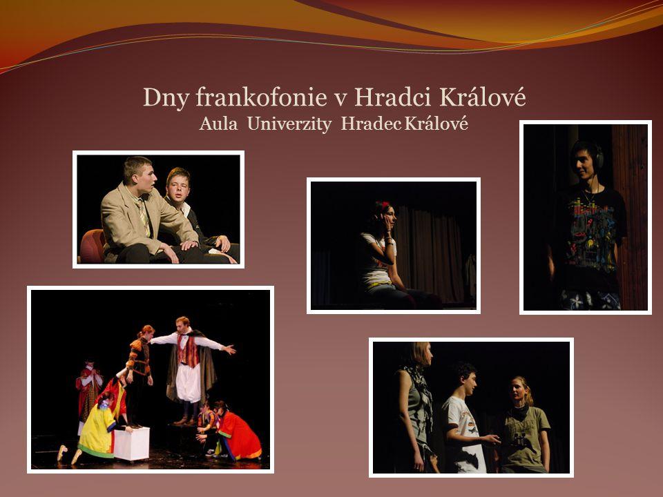 Dny frankofonie v Hradci Králové Aula Univerzity Hradec Králové
