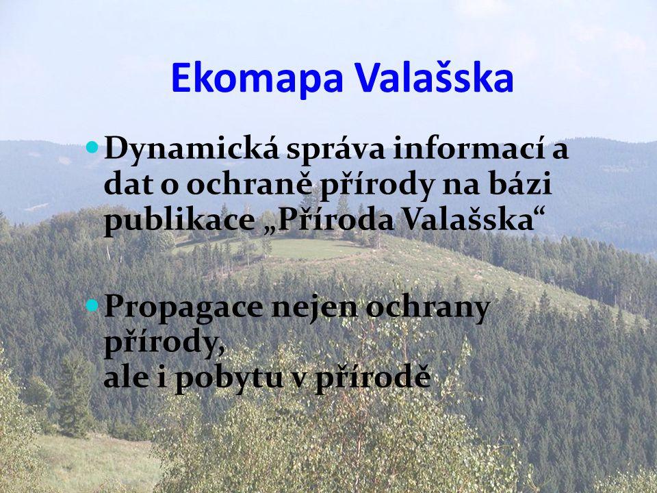 """Ekomapa Valašska  Dynamická správa informací a dat o ochraně přírody na bázi publikace """"Příroda Valašska""""  Propagace nejen ochrany přírody, ale i po"""