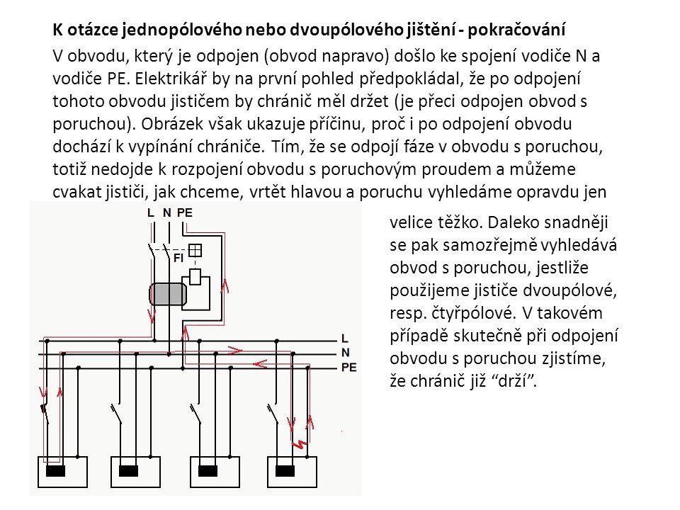 V obvodu, který je odpojen (obvod napravo) došlo ke spojení vodiče N a vodiče PE. Elektrikář by na první pohled předpokládal, že po odpojení tohoto ob