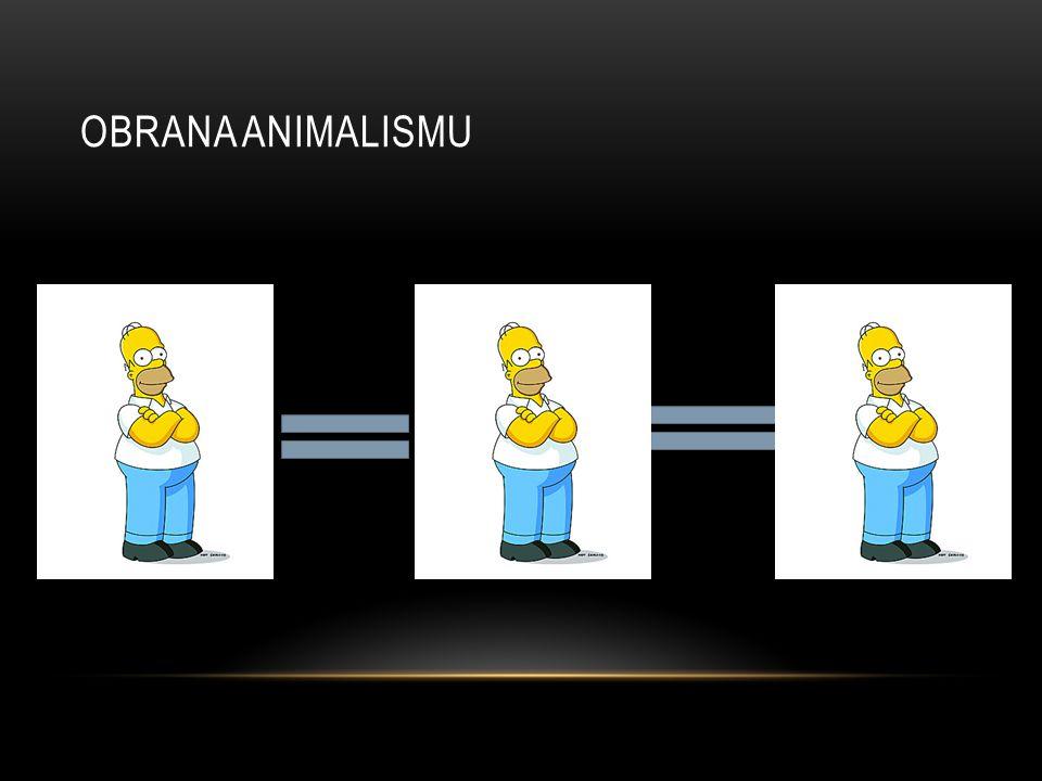 OBRANA ANIMALISMU 123