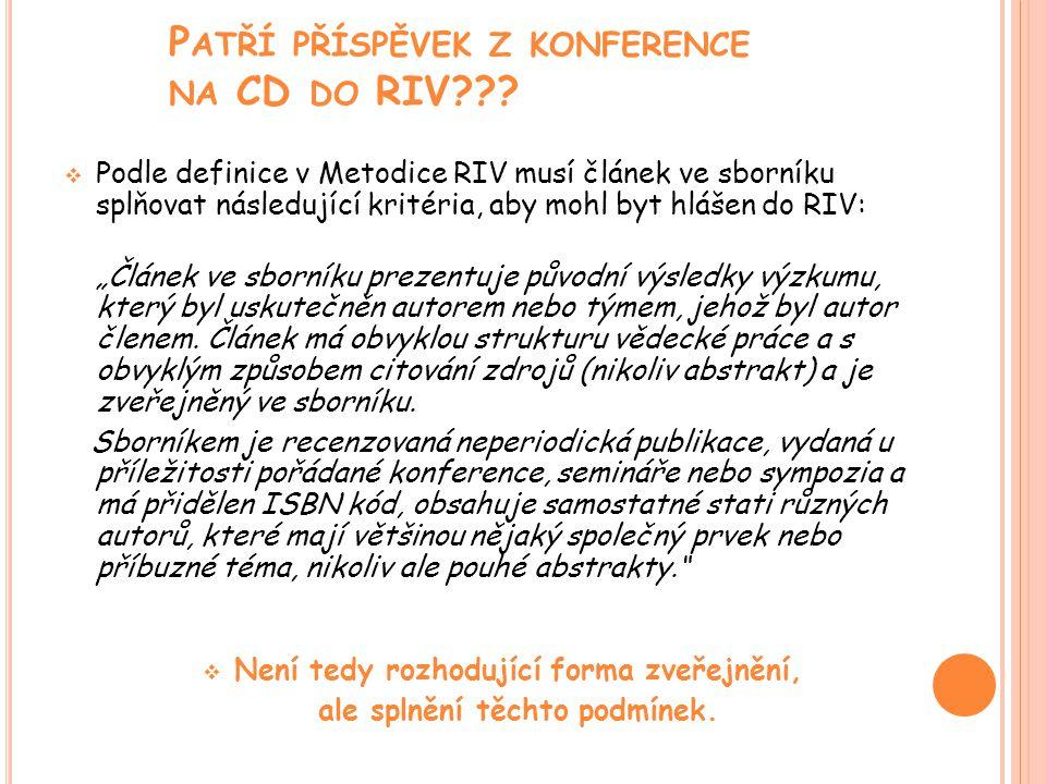 P ATŘÍ PŘÍSPĚVEK Z KONFERENCE NA CD DO RIV .
