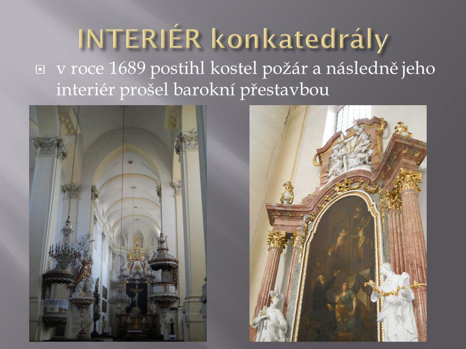  v roce 1689 postihl kostel požár a následně jeho interiér prošel barokní přestavbou