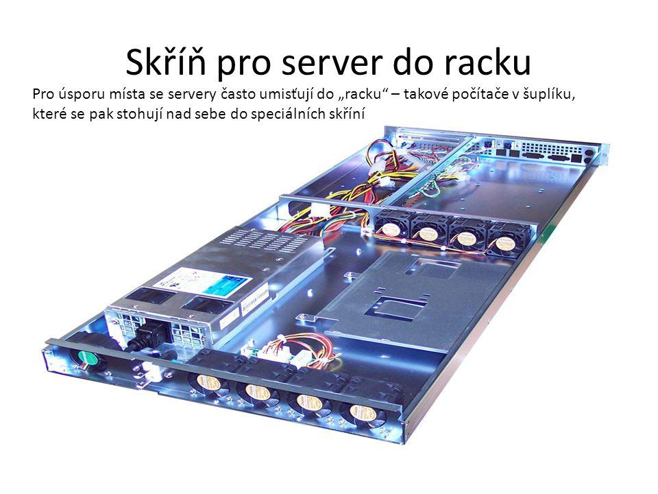 """Skříň pro server do racku Pro úsporu místa se servery často umisťují do """"racku"""" – takové počítače v šuplíku, které se pak stohují nad sebe do speciáln"""