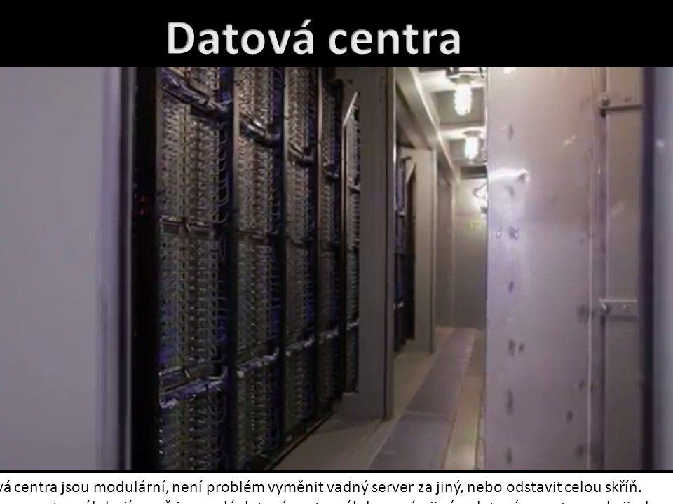 Datová centra jsou modulární, není problém vyměnit vadný server za jiný, nebo odstavit celou skříň. Data se v centru zálohují, popř. jsou celá datová