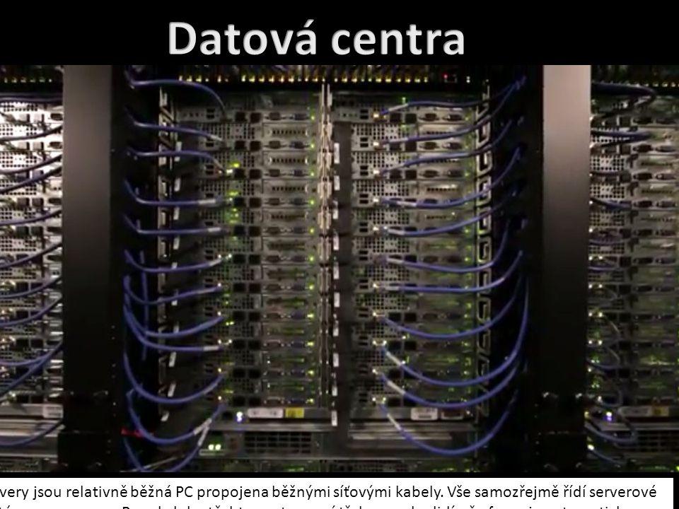 Servery jsou relativně běžná PC propojena běžnými síťovými kabely.