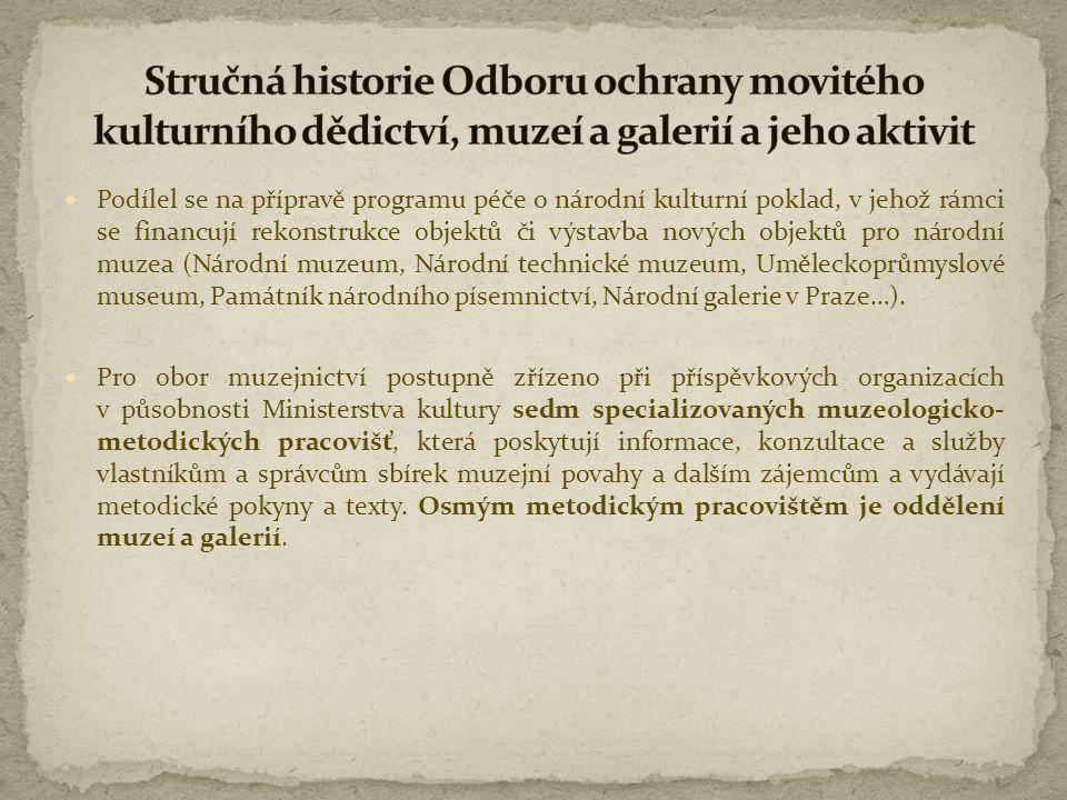  OMG svými současnými aktivitami představuje jádro Sekce kulturního dědictví MK.
