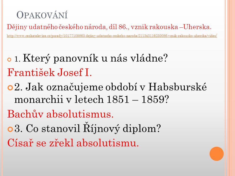 O PAKOVÁNÍ Dějiny udatného českého národa, díl 86., vznik rakouska –Uherska.