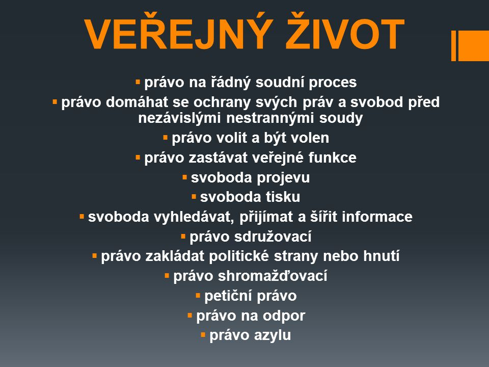 LISTINA ZÁKLADNÍCH PRÁV A SVOBOD  součást ústavního pořádku České republiky  základní práva a svobody vyjadřují vztah mezi státem a občanem, práv a svobod zakotvených v Listině se zpravidla může domáhat každý, jen některá jsou vázaná na státní občanství  obsah Listiny vychází z principů právního státu – ze svrchovanosti práva a zásady možnosti zásahů státní moci do svobod jednotlivce jen na základě a v mezích zákona  pro všechna základní práva a svobody platí, že jsou nezadatelná, nezcizitelná, nepromlčitelná a nezrušitelná a že jsou pod ochranou soudní moci  Listina má 44 článků členěných do šesti hlav - hlava první garantuje některá práva – obecná ustanovení, hlava druhá obsahuje katalog základních lidských práv a svobod + politická práva, hlava třetí upravuje práva národnostních a etnických menšin (2 články), hlava čtvrtá hospodářská, sociální a kulturní práva, hlava pátá se zabývá právem na soudní a jinou právní ochranu, hlava šestá pak upravuje společná ustanovení  platí od r.