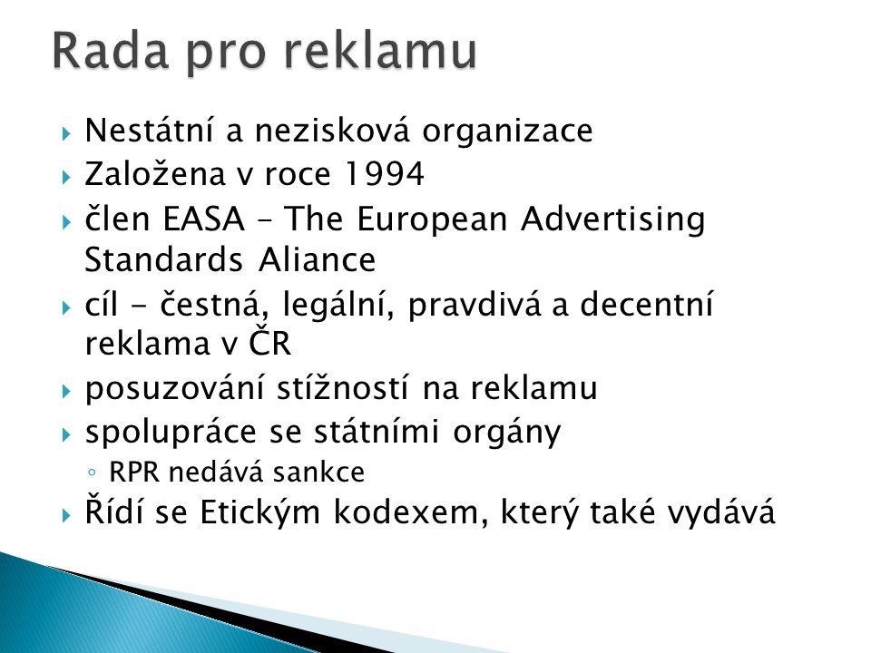  Nestátní a nezisková organizace  Založena v roce 1994  člen EASA – The European Advertising Standards Aliance  cíl - čestná, legální, pravdivá a