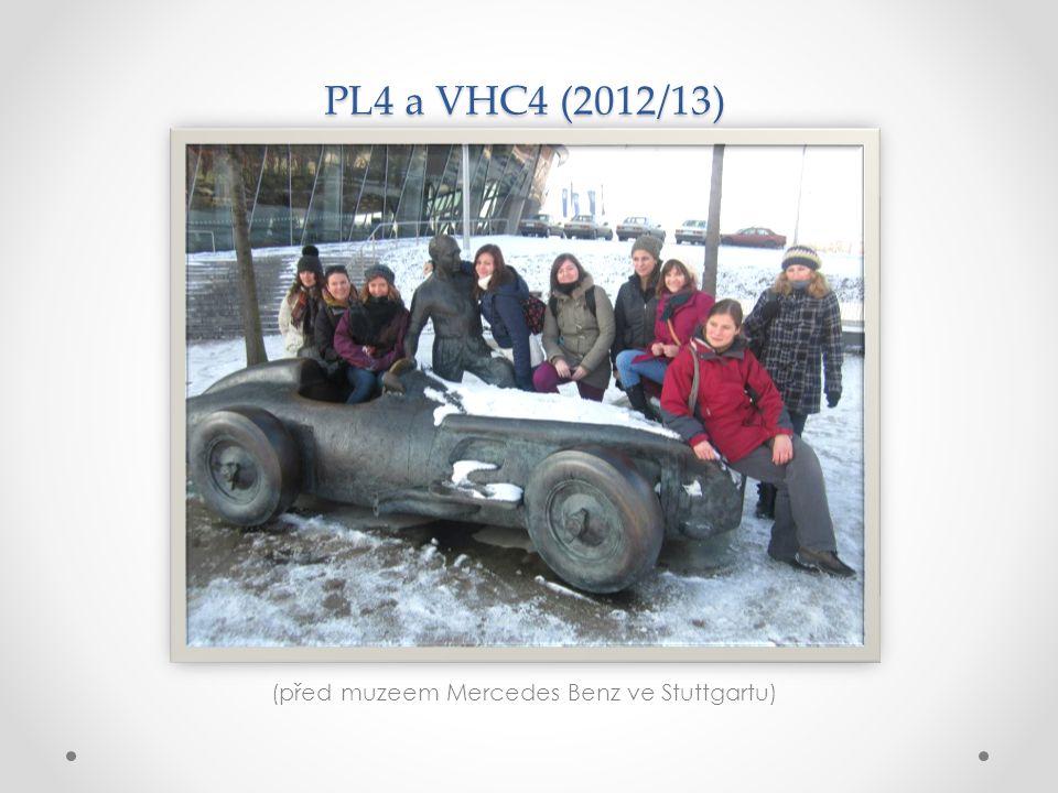 PL4 a VHC4 (2012/13) (před muzeem Mercedes Benz ve Stuttgartu)