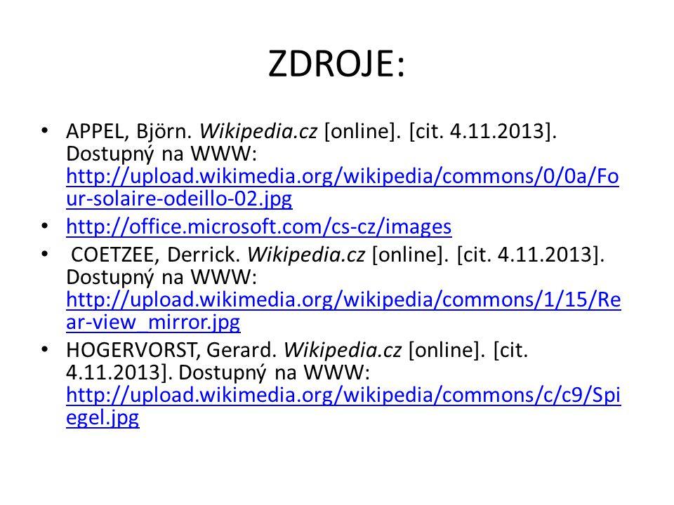 ZDROJE: • APPEL, Björn. Wikipedia.cz [online]. [cit. 4.11.2013]. Dostupný na WWW: http://upload.wikimedia.org/wikipedia/commons/0/0a/Fo ur-solaire-ode