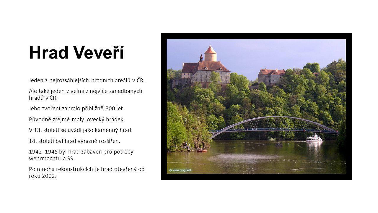 Hrad Veveří Jeden z nejrozsáhlejších hradních areálů v ČR. Ale také jeden z velmi z nejvíce zanedbaných hradů v ČR. Jeho tvoření zabralo přibližně 800