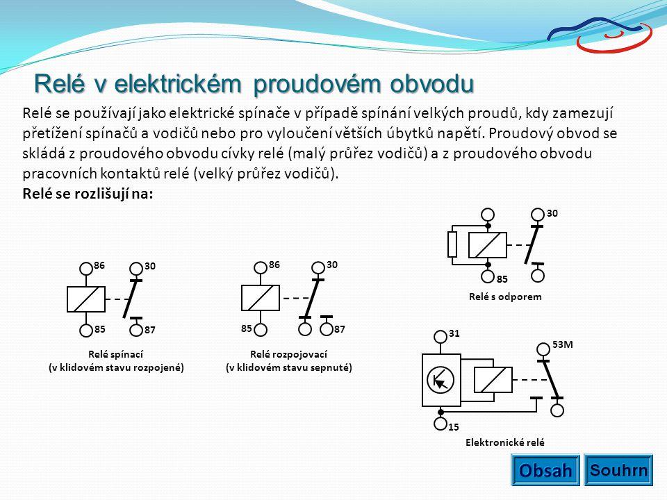 Relé v elektrickém proudovém obvodu Relé se používají jako elektrické spínače v případě spínání velkých proudů, kdy zamezují přetížení spínačů a vodič