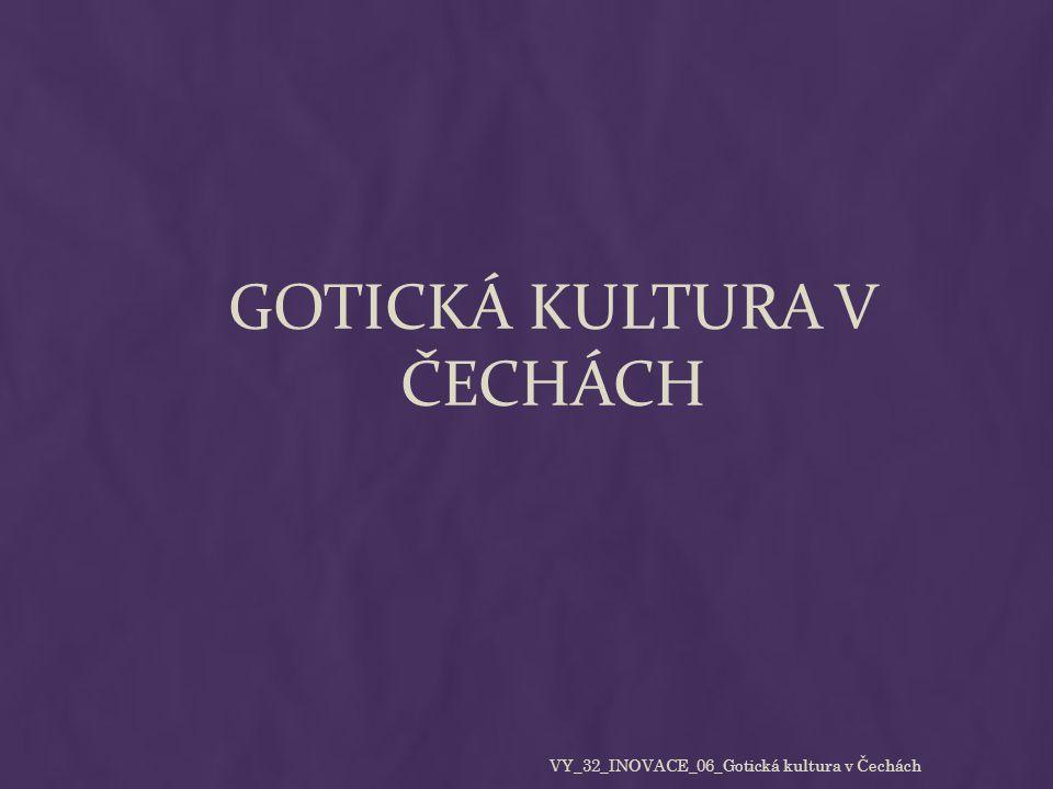  Gotika je umělecký sloh plynule navazující na sloh románský.