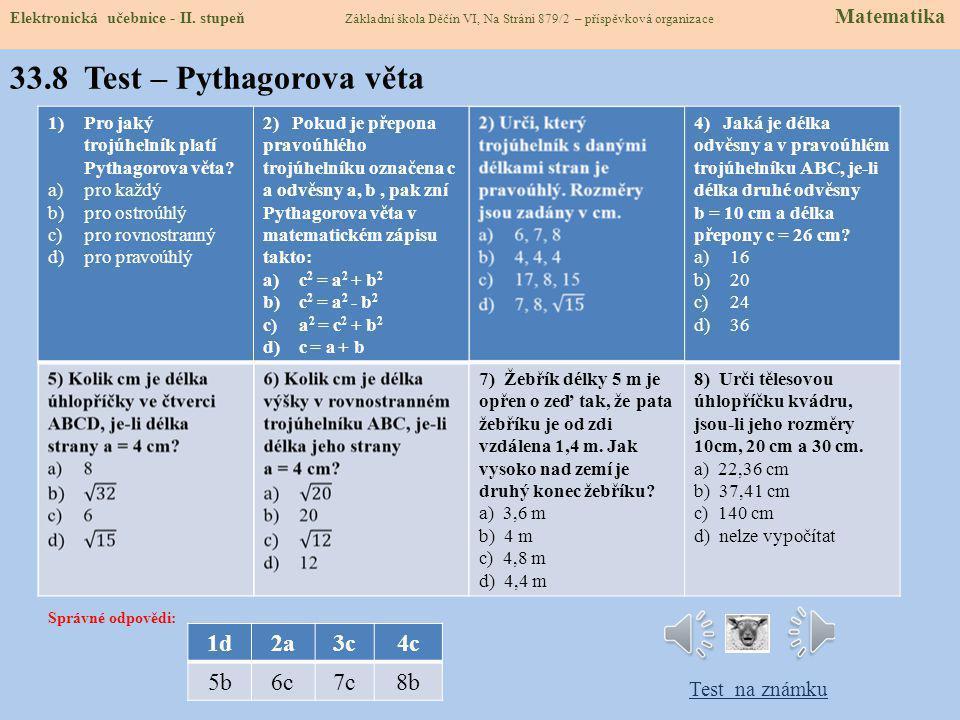 Elektronická učebnice - II. stupeň Základní škola Děčín VI, Na Stráni 879/2 – příspěvková organizace Matematics 33.7 CLIL - Pythagorean Theorem čtvere