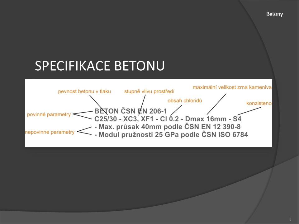 Betony 3 SPECIFIKACE BETONU