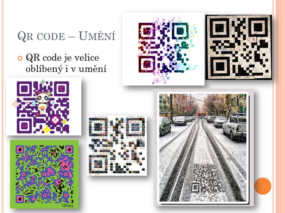 Q R CODE – U MĚNÍ QR code je velice oblíbený i v umění