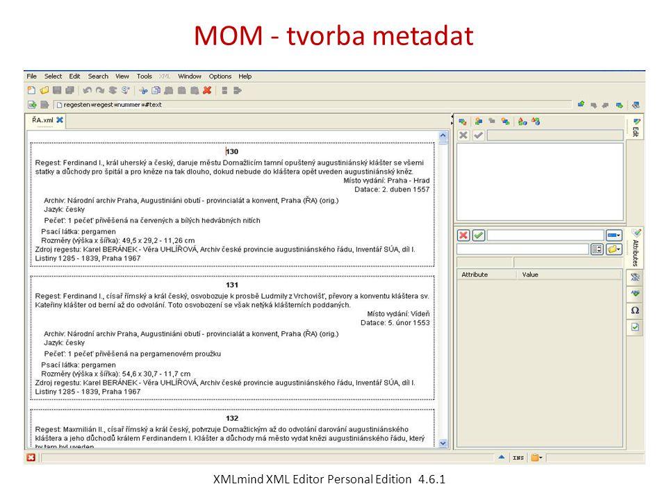 MOM - tvorba metadat XMLmind XML Editor Personal Edition 4.6.1