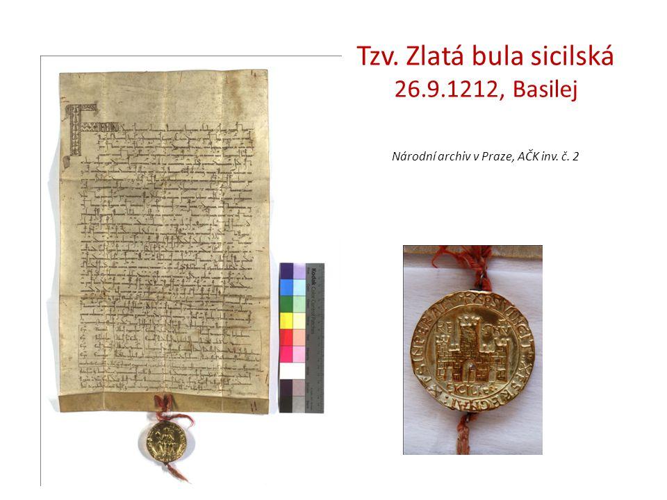 Tzv. Zlatá bula sicilská 26.9.1212, Basilej Národní archiv v Praze, AČK inv. č. 2