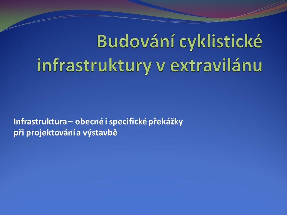 Úvod  Cyklostezky v intravilánu plní dopravní funkce.