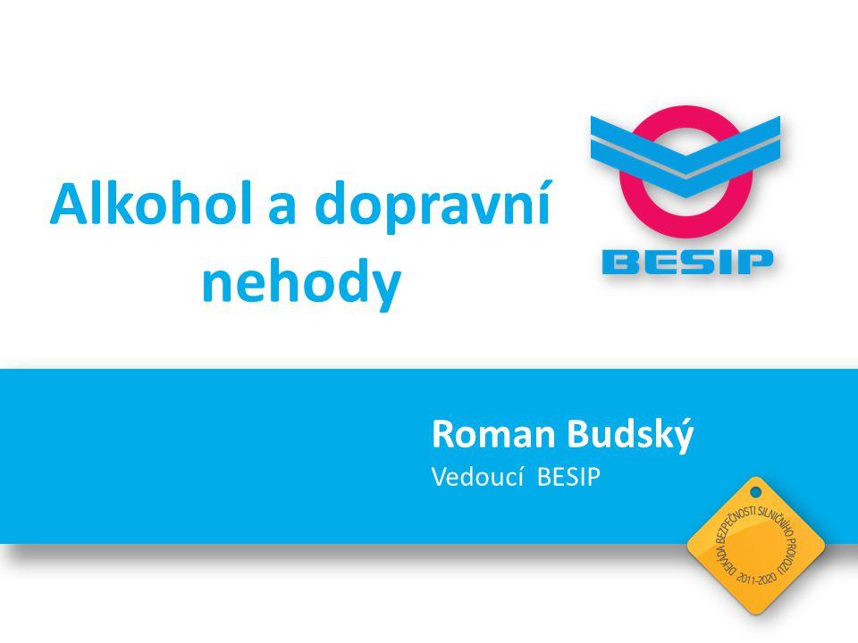 BESIP v ČR - realita 1 – 2 % ujetých kilometrů absolvují řidiči, kteří před jízdou požili alkoholický nápoj.
