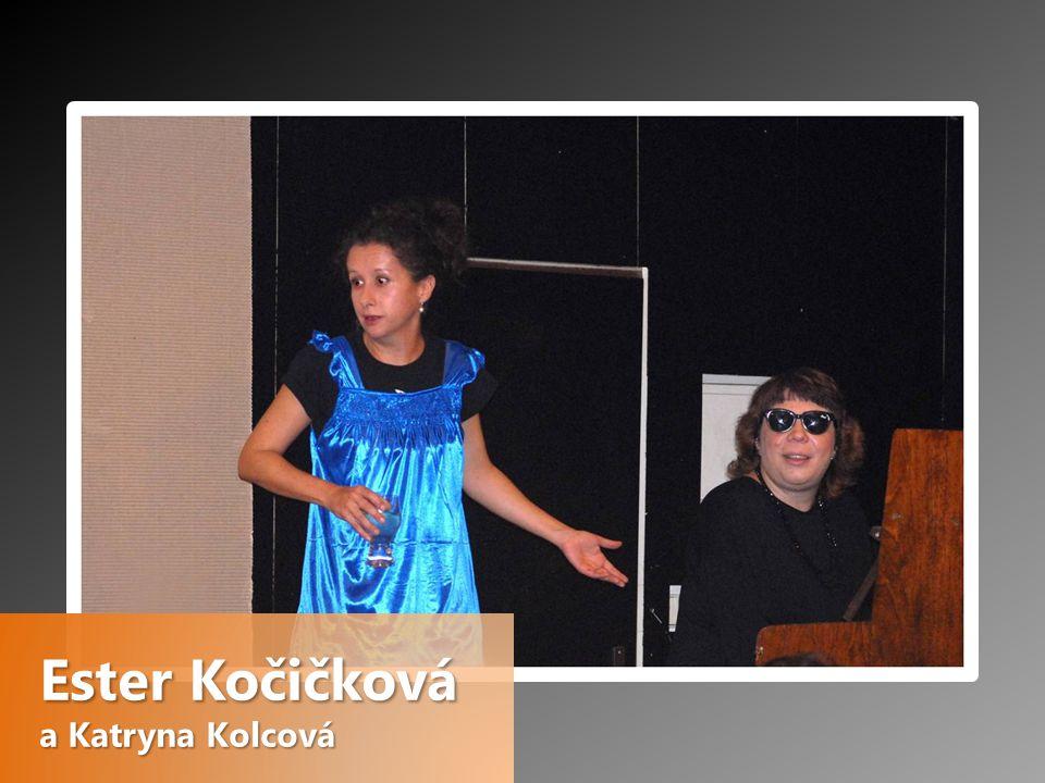 Ester Kočičková a Katryna Kolcová