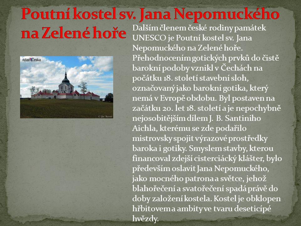 Dalším členem české rodiny památek UNESCO je Poutní kostel sv.