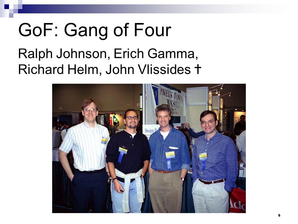 Rok 2005: 10. výročí vzorů GoF 27 Zdroj: http://laputan.org/