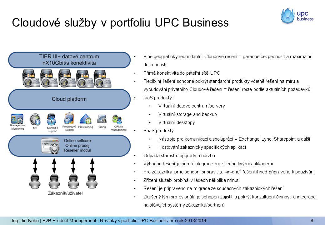Cloudové služby v portfoliu UPC Business 6 Ing.