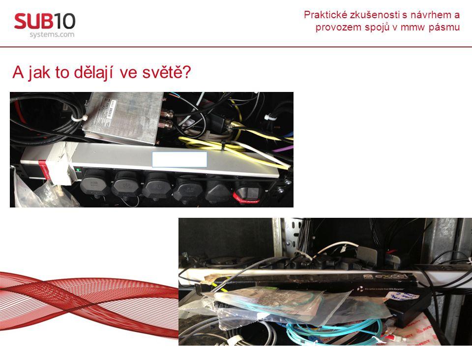 Praktické zkušenosti s návrhem a provozem spojů v mmw pásmu A jak to dělají ve světě?