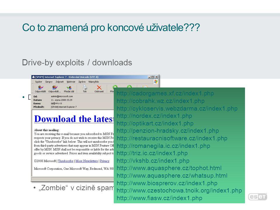 """•Další variantou je neprolinkovaná webová stránka •Provázáno se spamem •Aplikováno v sociálním inženýrství •Využití serveru jako download serveru pro hrozby •Zjevné vazby mezi spammery a těmito útoky •""""Zombie v cizině spamují české URL linky Co to znamená pro koncové uživatele??."""