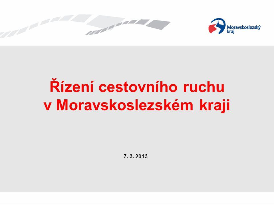 Řízení cestovního ruchu v Moravskoslezském kraji 7. 3. 2013