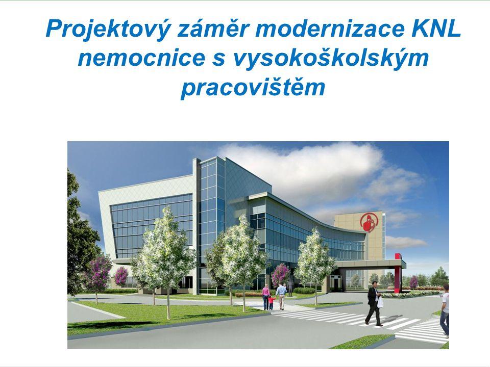 Přínosy projektu modernizace KNL  Projektový záměr nabízí Libereckému kraji systémové řešení problémů spojených s efektivním rozvojem specializované a super-specializované péče v akreditovaných centrech v harmonii s konceptem podpory a rozvoje zdravotní péče i v dalších nemocnicích kraje.