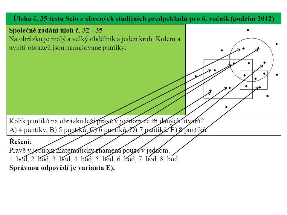 Úloha č. 35 testu Scio z obecných studijních předpokladů pro 6. ročník (podzim 2012) Kolik puntíků na obrázku leží právě v jednom ze tří daných útvarů