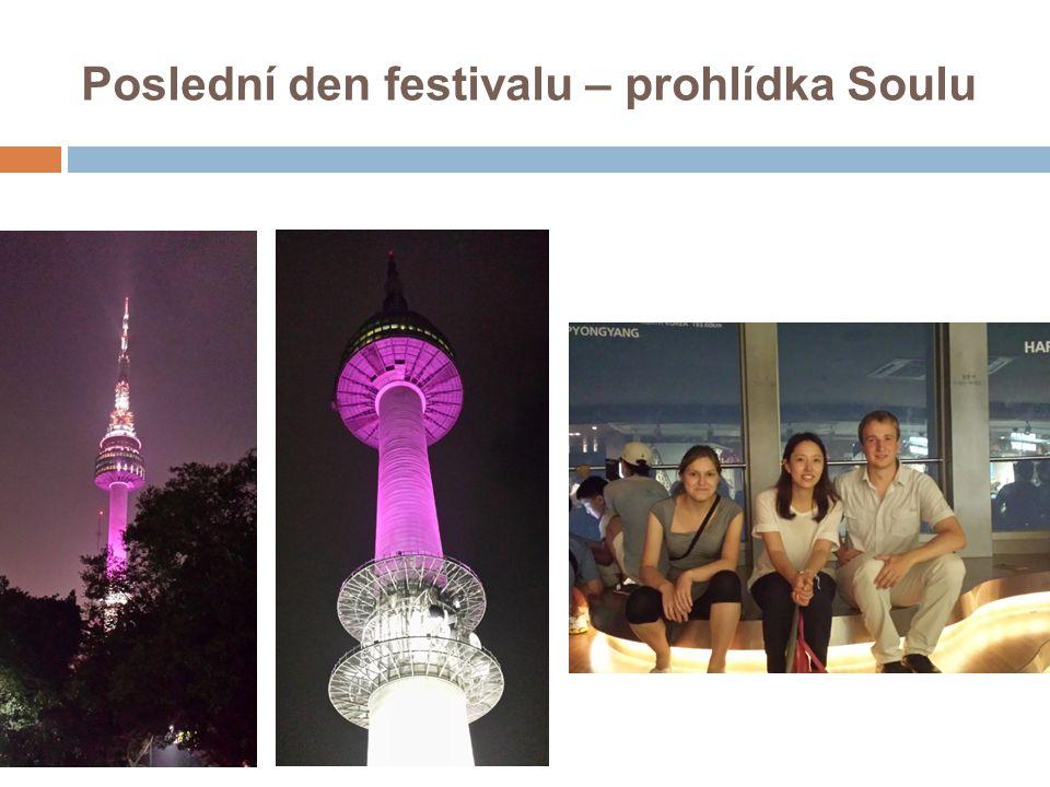 Poslední den festivalu – prohlídka Soulu