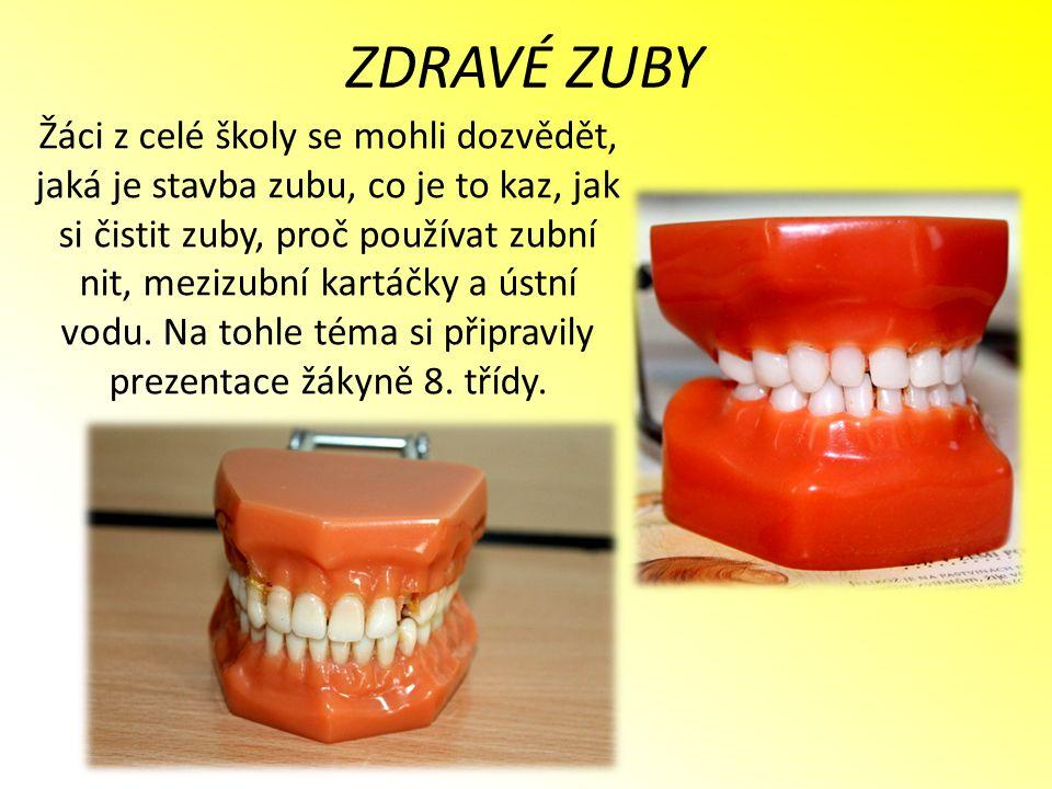 Žáci z celé školy se mohli dozvědět, jaká je stavba zubu, co je to kaz, jak si čistit zuby, proč používat zubní nit, mezizubní kartáčky a ústní vodu.