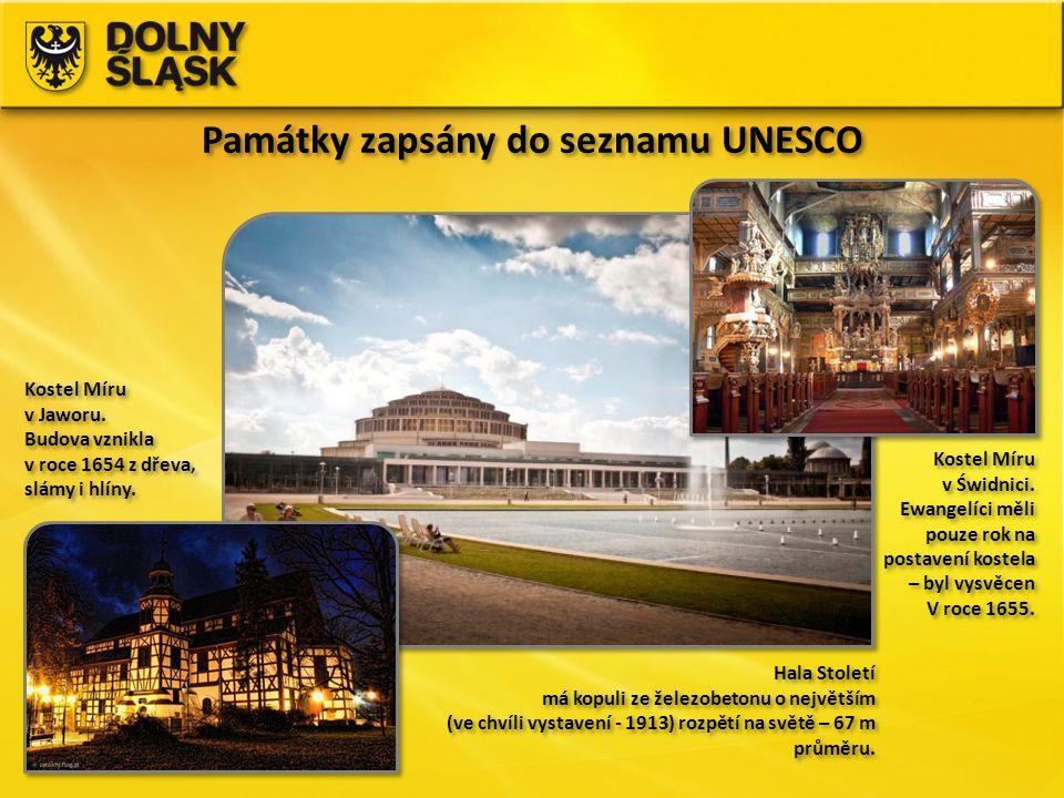 Památky zapsány do seznamu UNESCO Hala Století má kopuli ze železobetonu o největším (ve chvíli vystavení - 1913) rozpětí na světě – 67 m průměru. Hal