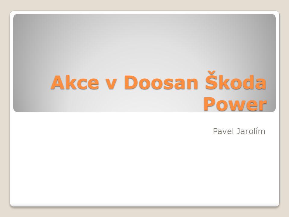 Akce v Doosan Škoda Power Pavel Jarolím