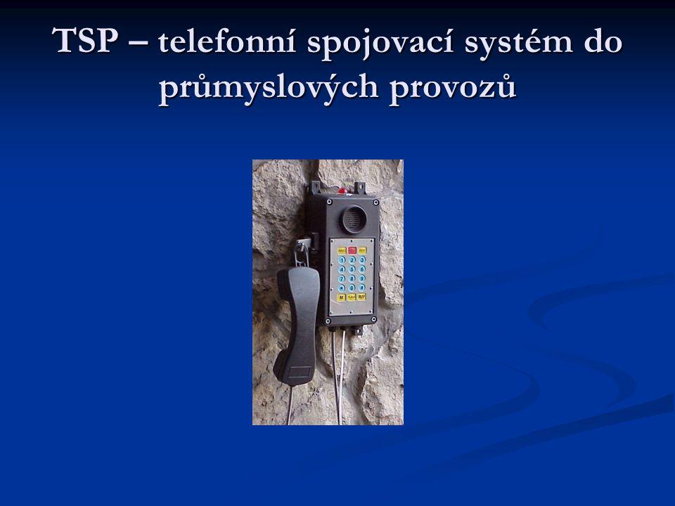 TSP – telefonní spojovací systém do průmyslových provozů