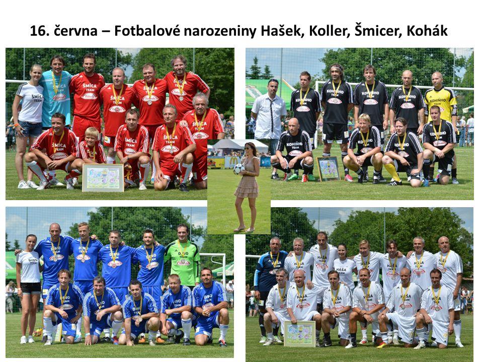 16. června – Fotbalové narozeniny Hašek, Koller, Šmicer, Kohák