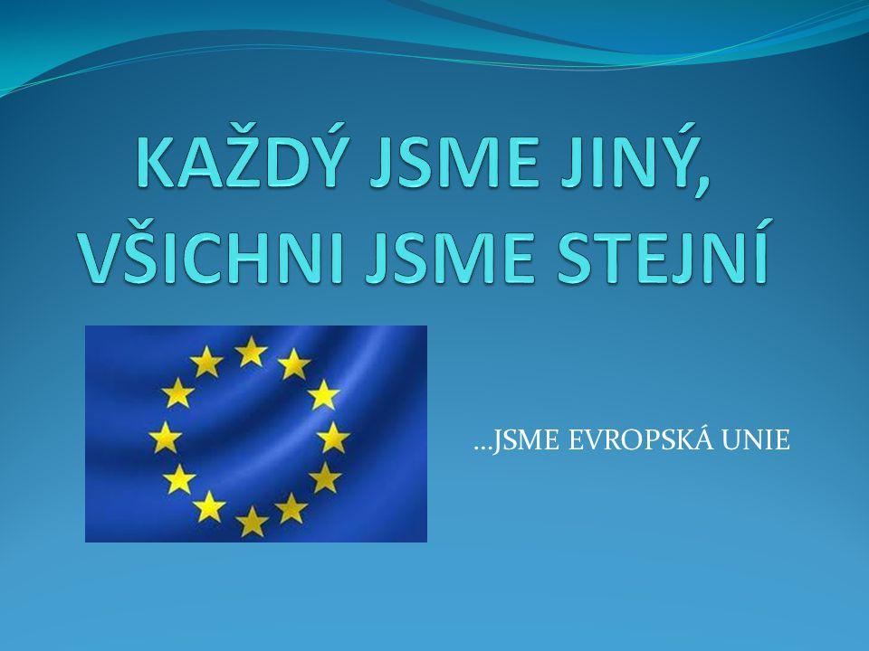 Evropská unie Evropská unie (EU) je politická a ekonomická unie kterou od posledního rozšíření 1.7.