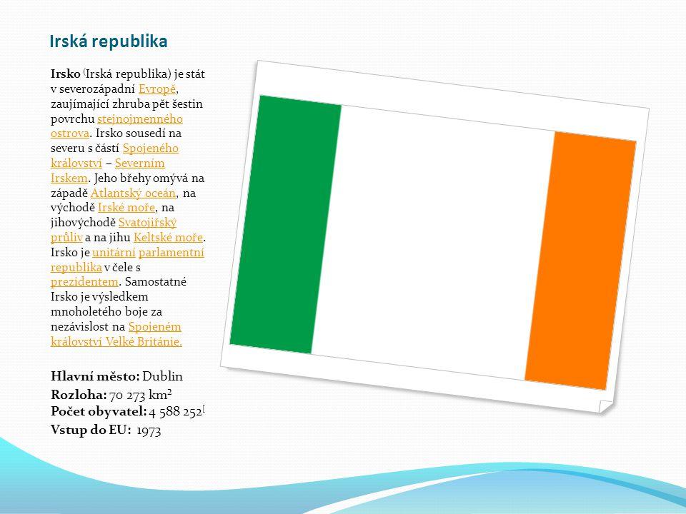 Irská republika Irsko ( Irská republika) je stát v severozápadní Evropě, zaujímající zhruba pět šestin povrchu stejnojmenného ostrova.
