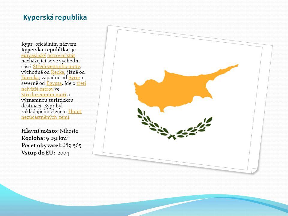 Kyperská republika Kypr, oficiálním názvem Kyperská republika, je euroasijský ostrovní stát nacházející se ve východní části Středozemního moře, východně od Řecka, jižně od Turecka, západně od Sýrie a severně od Egypta.