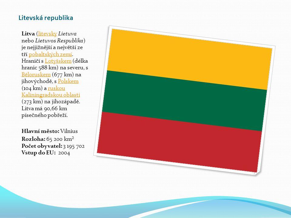 Litevská republika Litva (litevsky Lietuva nebo Lietuvos Respublika) je nejjižnější a největší ze tří pobaltských zemí.