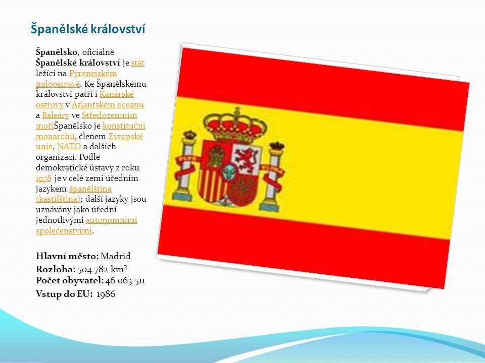 Španělské království Španělsko, oficiálně Španělské království je stát ležící na Pyrenejském poloostrově.