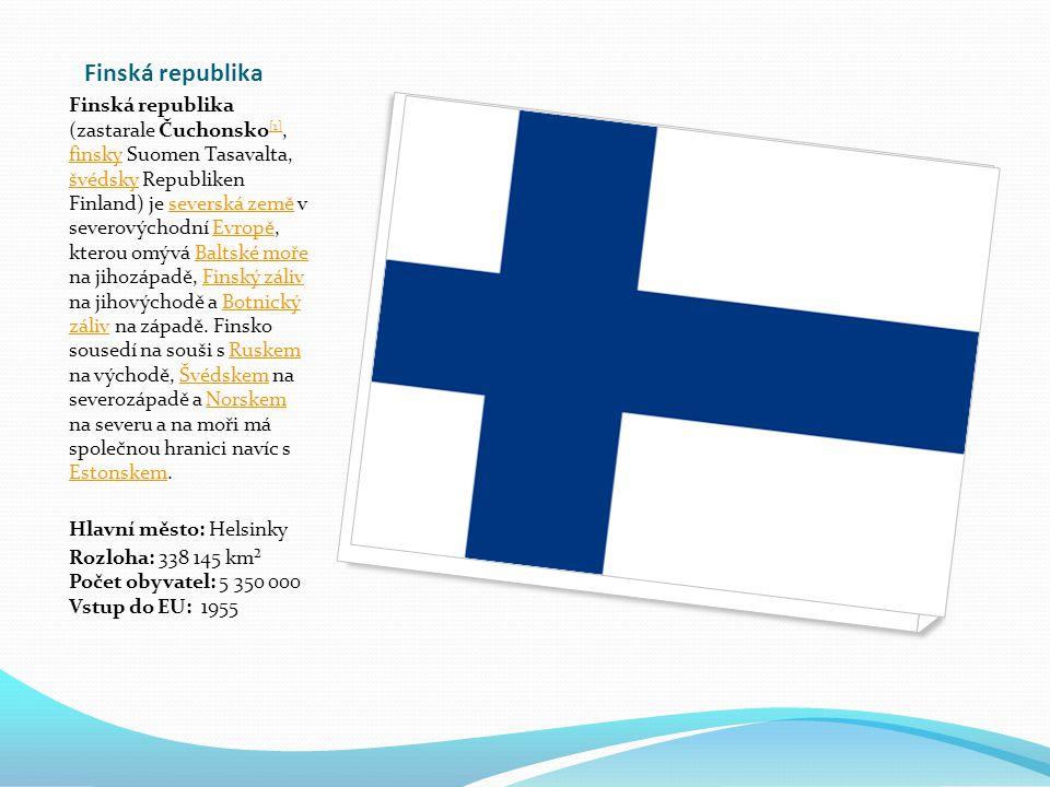 Finská republika Finská republika (zastarale Čuchonsko [1], finsky Suomen Tasavalta, švédsky Republiken Finland) je severská země v severovýchodní Evropě, kterou omývá Baltské moře na jihozápadě, Finský záliv na jihovýchodě a Botnický záliv na západě.